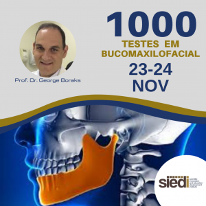1000 TESTES EM BUCOMAXILOFACIAL – 23 e 24/11