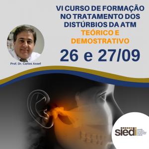 VI CURSO DE FORMAÇÃO NO TRATAMENTO DOS DISTÚRBIOS DA ATM – 26 e 27/09
