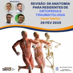 REVISÃO DE ANATOMIA PARA RESIDENTES DE ORTOPEDIA E TRAUMATOLOGIA – 29/02