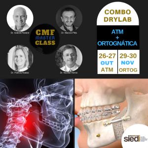 COMBO DRYLAB ATM + ORTOGNÁTICA – CMF MASTERCLASS – OUT/NOV – 2019