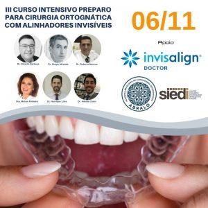 III CURSO INTENSIVO DE PREPARO PARA CIRURGIA ORTOGNÁTICA COM O USO DE ALINHADORES INVISÍVEIS – 06/11